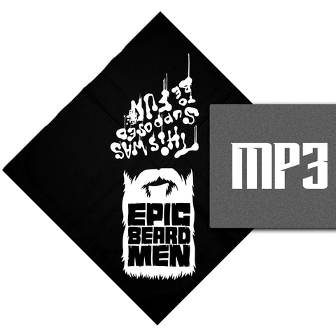 "Epic Beard Men ""This Was Supposed To Be Fun"" Bandanna+MP3 2-PACK"