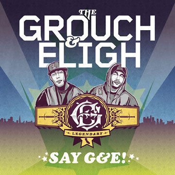 The Grouch & Eligh - Say G&E CD