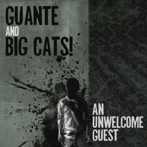 Guante & Big Cats! - An Unwelcome Guest MP3 Download