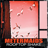 Metermaids - Rooftop Shake CD