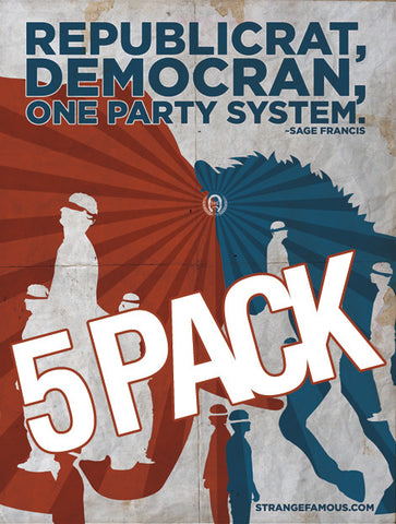 One Party System 18x24 Poster 5 PACK