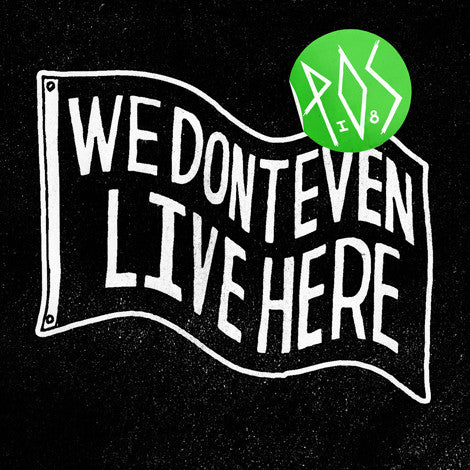 P.O.S. - We Don't Even Live Here CD