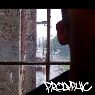 Prolyphic - An Alarm Clock Set To 9:01 CD