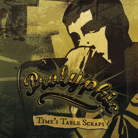 Prolyphic - Time's Table Scraps CD