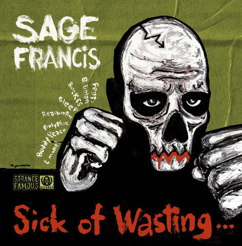 Sage Francis - Sick Of Wasting SIGNED CD