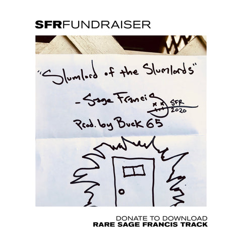"$20 DONATION - SFR FUNDRAISER - Sage Francis ""Slumlord of the Slumlords"" MP3"