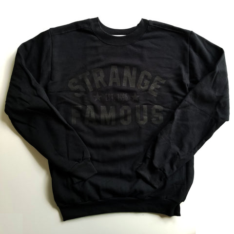 "Strange Famous ""Est. 1996"" Crewneck - BLACK-ON-BLACK"