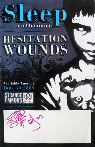 "Sleep of Oldominion ""Hestitation Wounds"" SIGNED 11x17 Poster"