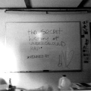 Sole - The Secret History of Underground Rap CD