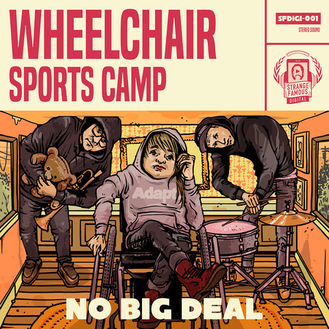 Wheelchair Sports Camp - No Big Deal CD