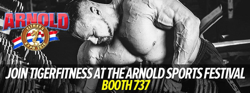 Join Tiger Fitness at the 2016 Arnold Sports Festival - Booth 737