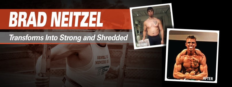 Brad Neitzel Transforms Into Strong and Shredded