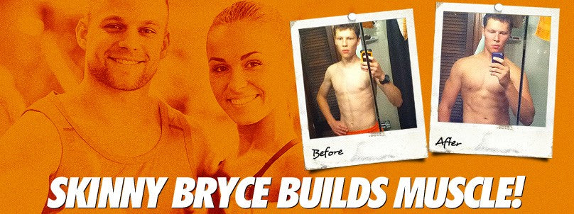Transformation: Skinny Bryce Pie Piles on The Muscle