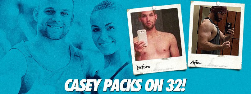Transformation: Casey Walker Packs on 32 Pounds!