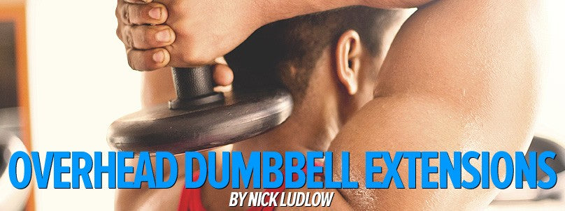 How to Perform the Overhead Dumbbell Extension
