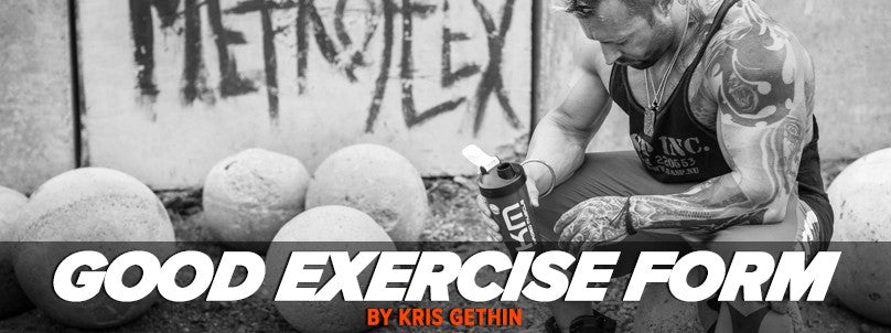 Are You Using Good Form? Analyzing Exercise Form With Kris Gethin