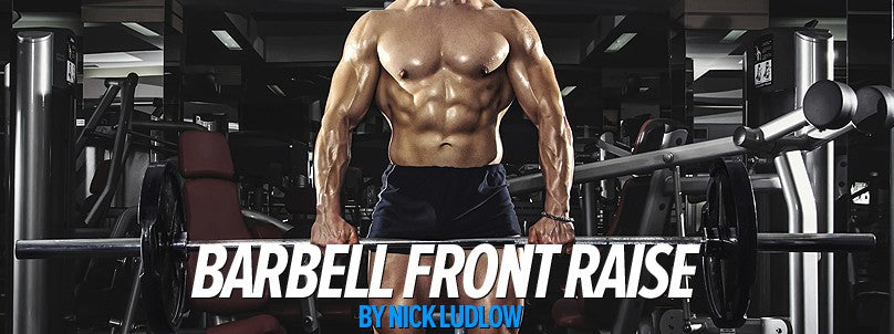 How to Perform Barbell Front Raises