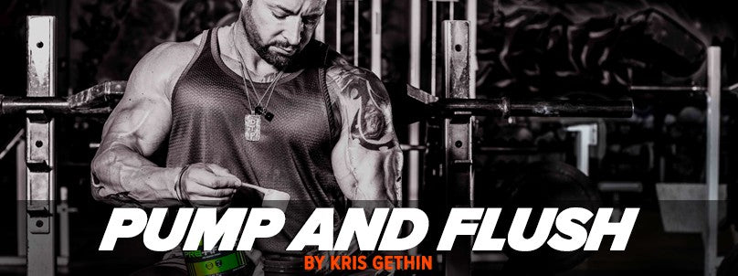 Pump and Flush Training System by Kris Gethin