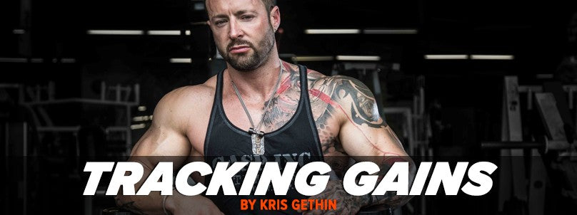 Gaining Muscle - How Accurate is Your Tracking by Kris Gethin