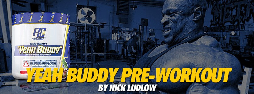 A Detailed Look at Yeah Buddy Pre-Workout by Ronnie Coleman