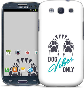 Dog Vibes Only Samsung Case