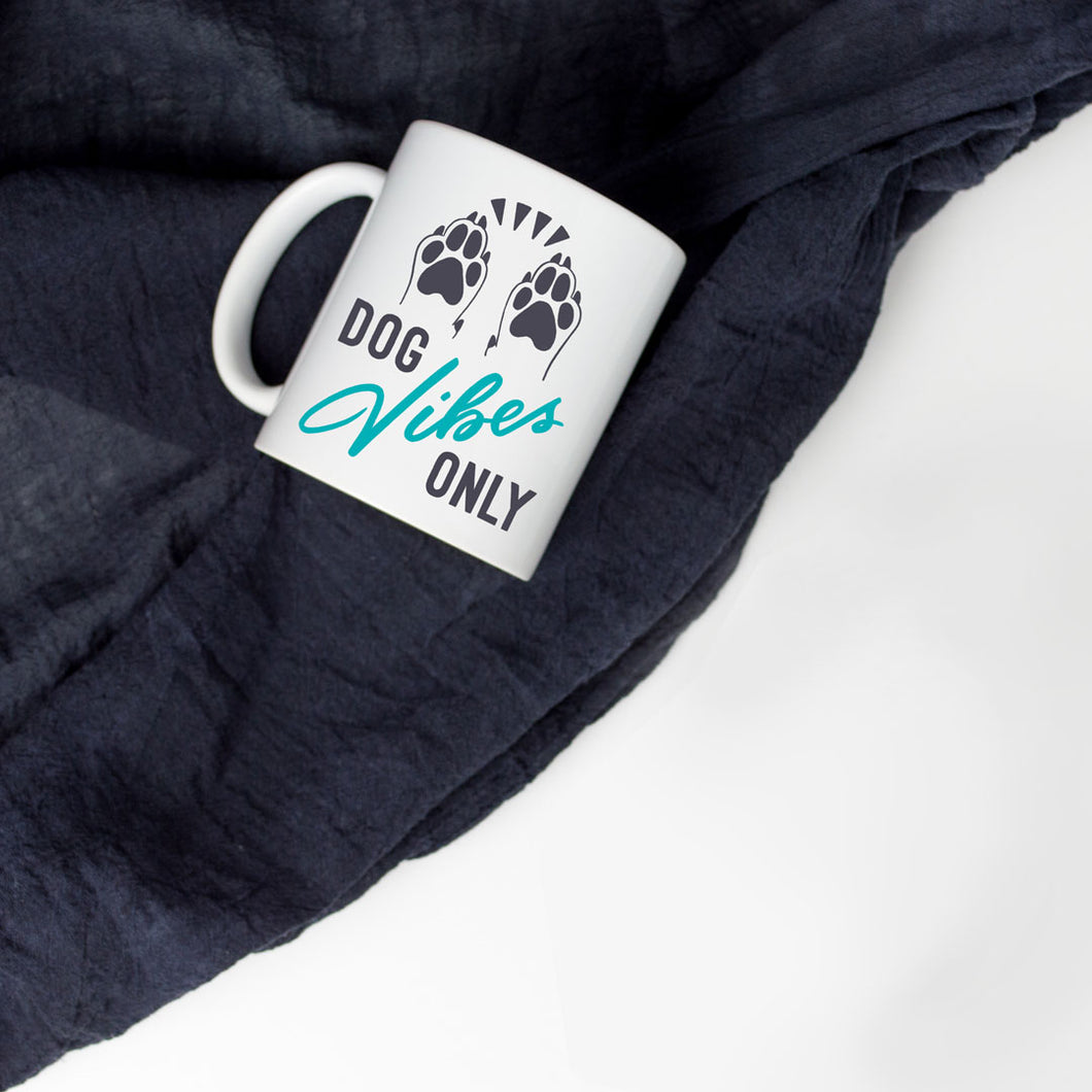 Dog Vibes Only Mug Wear Wag Repeat