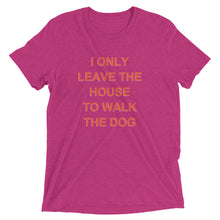 Never Leave The House Shirt