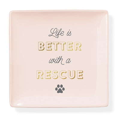 life is better with a rescue dog mom gift dish