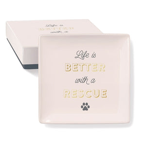 life is better with a rescue fringe studio gift