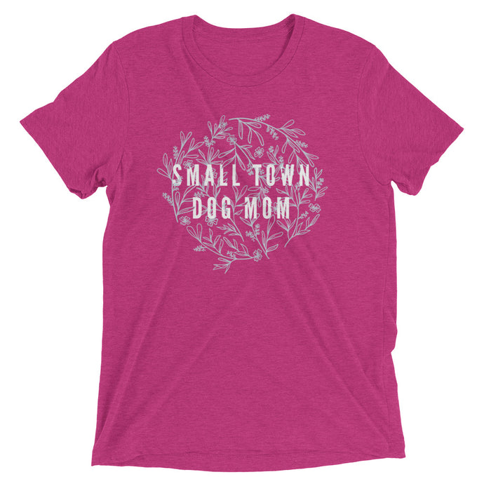 Small Town dog mom shirt