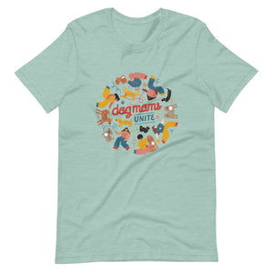 Dog Moms Unite Shirt