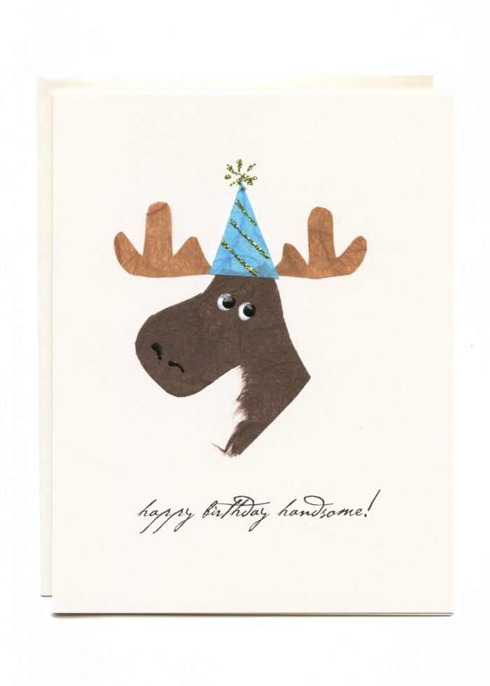 """Happy Birthday Handsome""  Moose with a Party Hat"