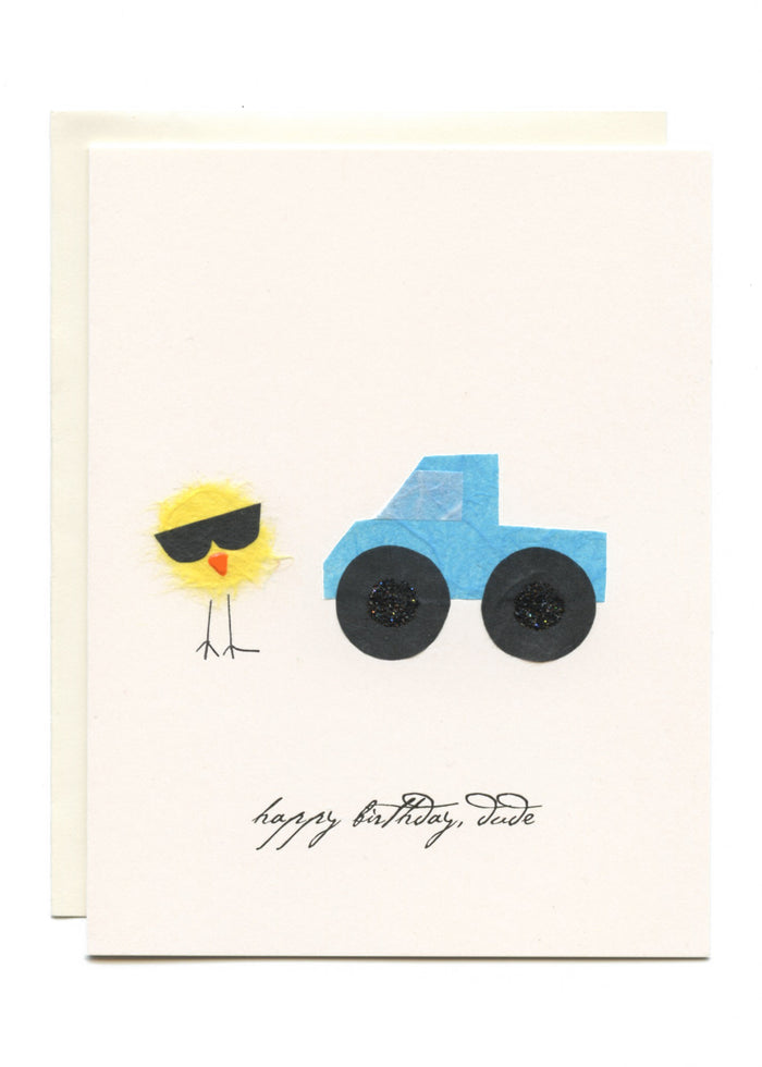 """Happy Birthday Dude""  Bird with Truck"