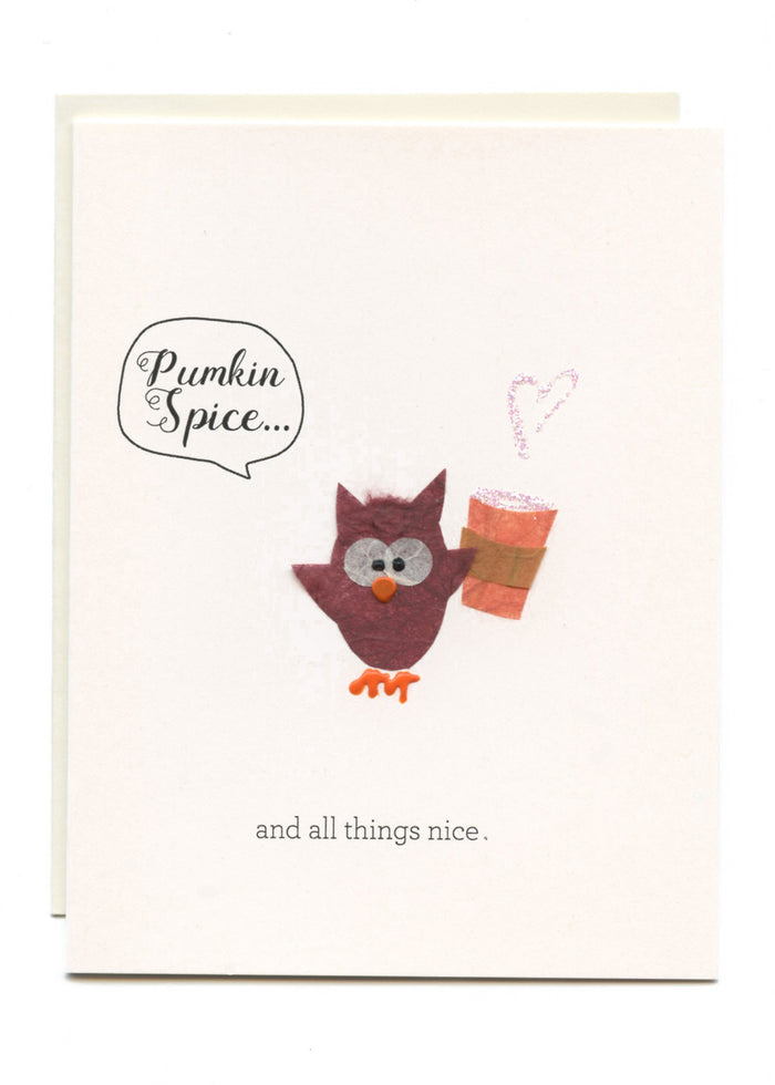 """Pumpkin Spice and All Things Nice""  Owl with Latte"