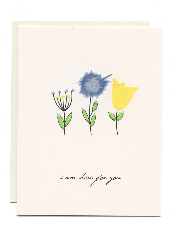 """I Am Here For You""  Flowers"