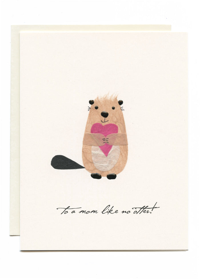 """To a Mom Like No Otter!"" Otter with Heart"