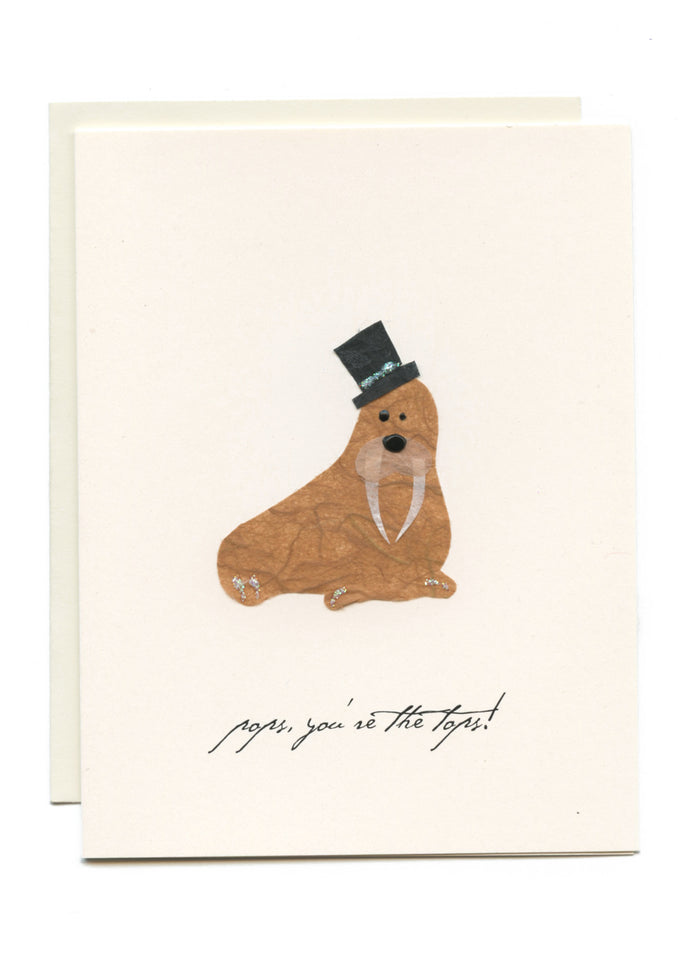 """Pop, you're the tops!"" Walrus with Top Hat"