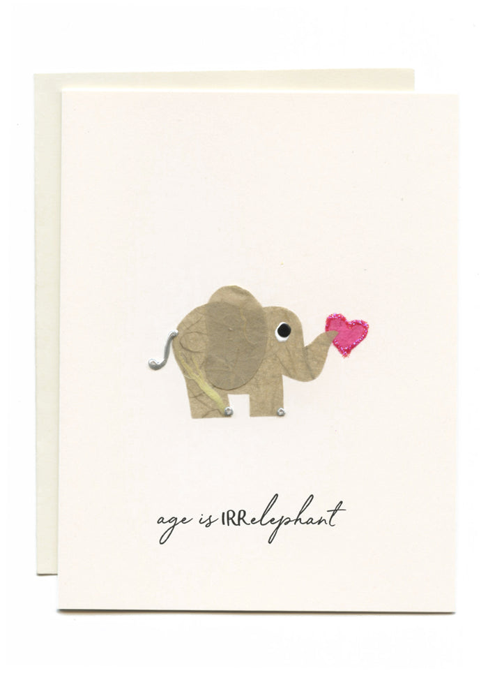 """Age is IRRelephant"" Elephant with Heart"