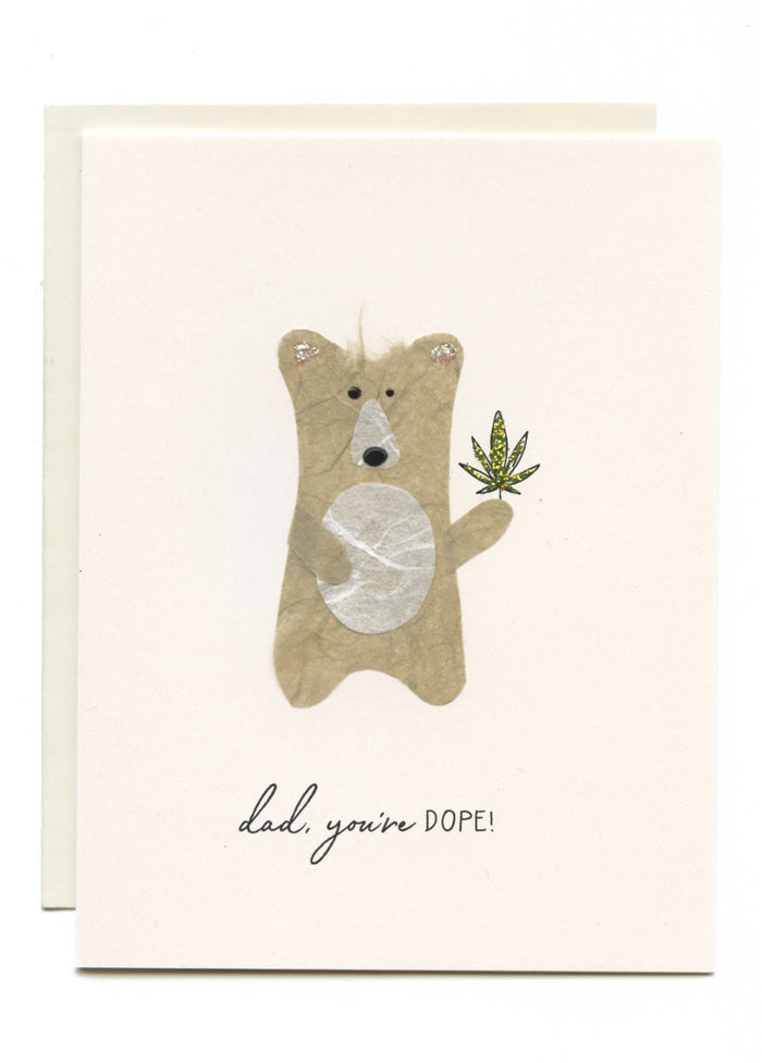 """Dad, You're DOPE"" Bear with Weed:)"