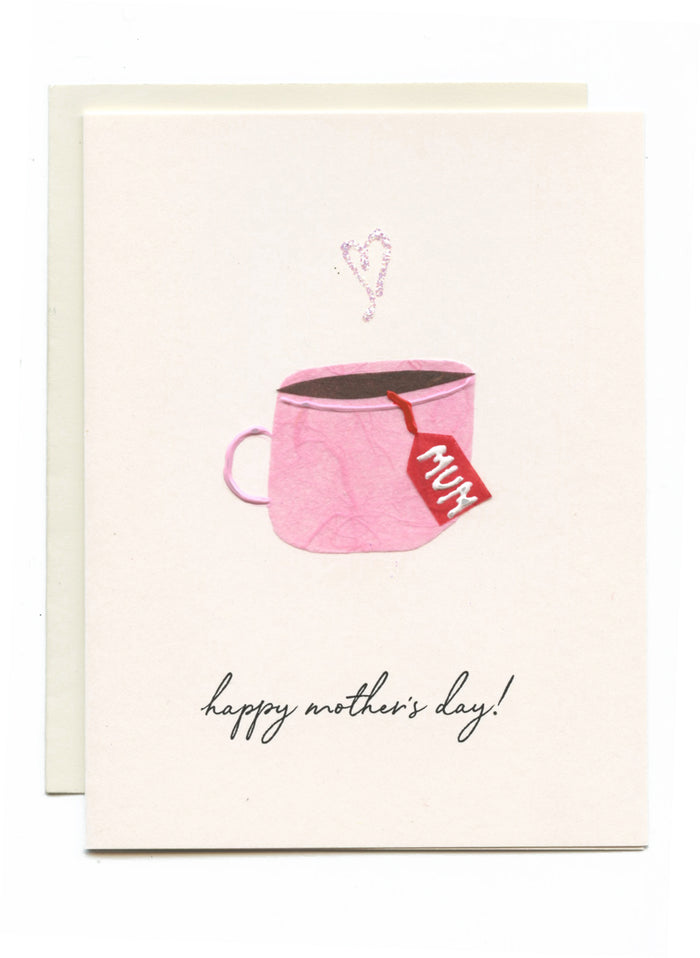"""Happy Mother's Day!"" Tea Cup"