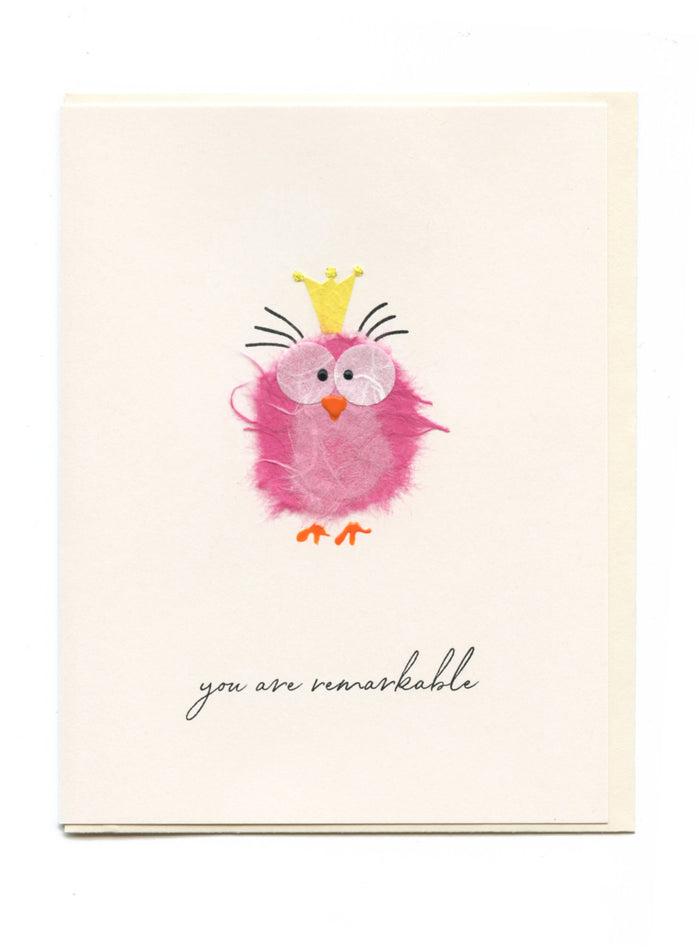 """You Are Remarkable"" Pink Bird w Eyelashes"