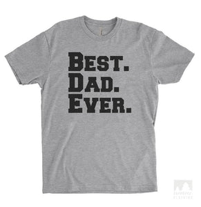 Best Dad Ever Heather Gray Unisex T-shirt