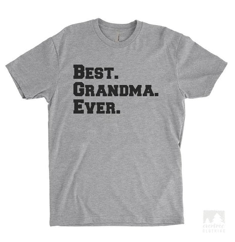 Best Grandma Ever Heather Gray Unisex T-shirt