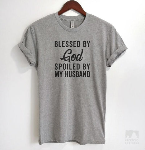 Blessed By God Spoiled By My Husband Heather Gray Unisex T-shirt