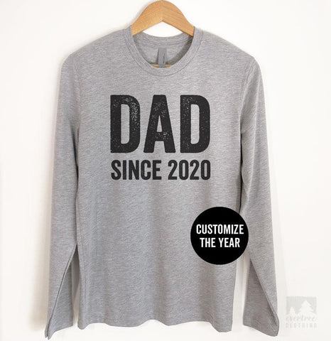 Dad Since 2019 (Customize Any Year) Long Sleeve T-shirt