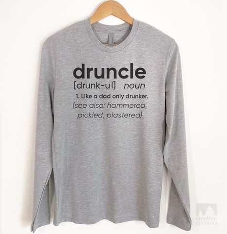 Druncle Definition Long Sleeve T-shirt