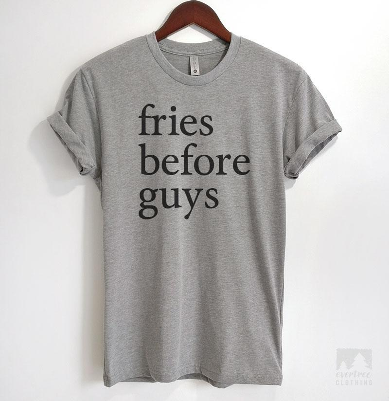 Fries Before Guys Heather Gray Unisex T-shirt