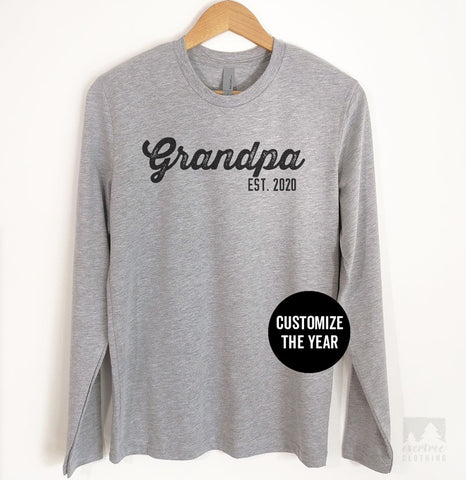 Grandpa Est. 2019 (Customize Any Year) Long Sleeve T-shirt