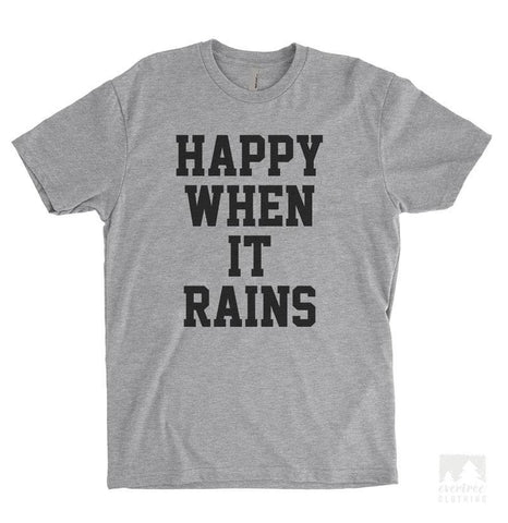 Happy When It Rains Heather Gray Unisex T-shirt