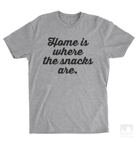 Home Is Where The Snacks Are Heather Gray Unisex T-shirt